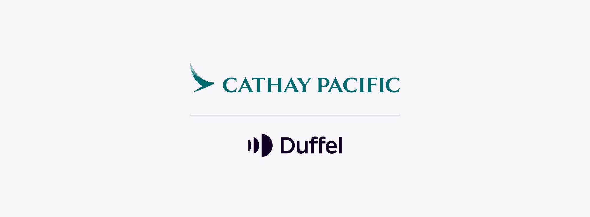 """Taking off with Duffel: our """"incredibly fast"""" integration with Cathay Pacific"""