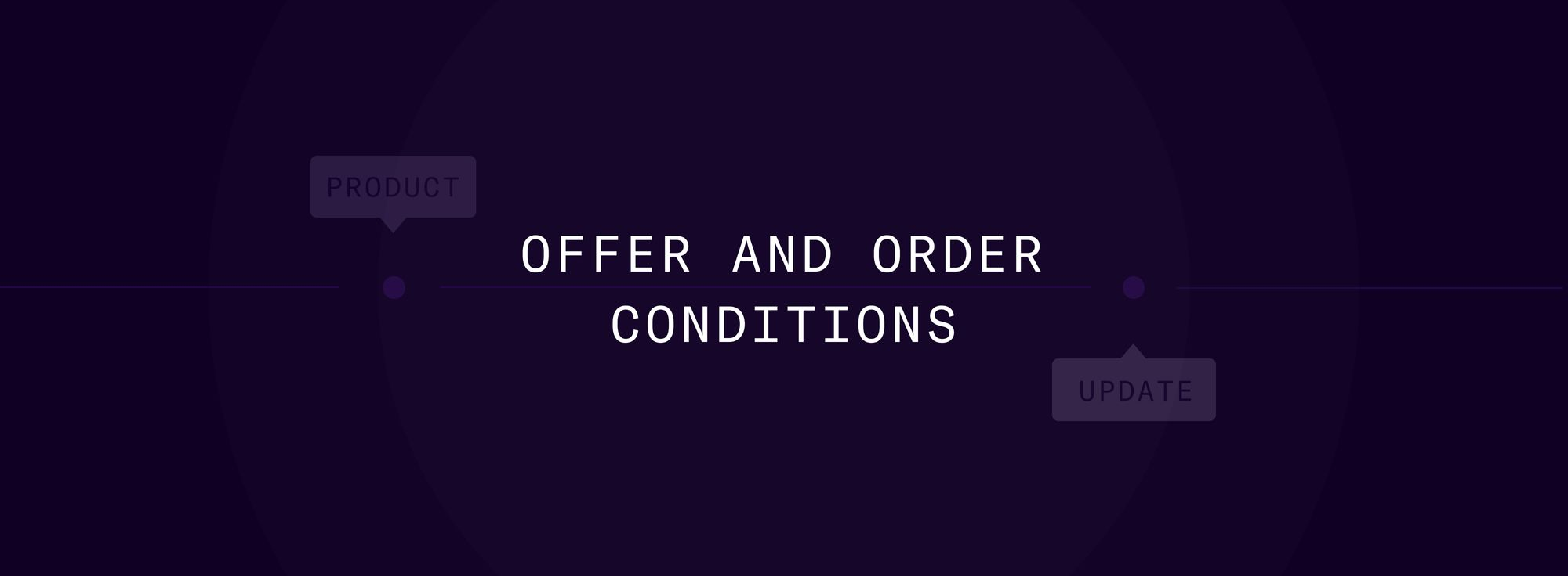 Offer and Order Conditions now live on Duffel