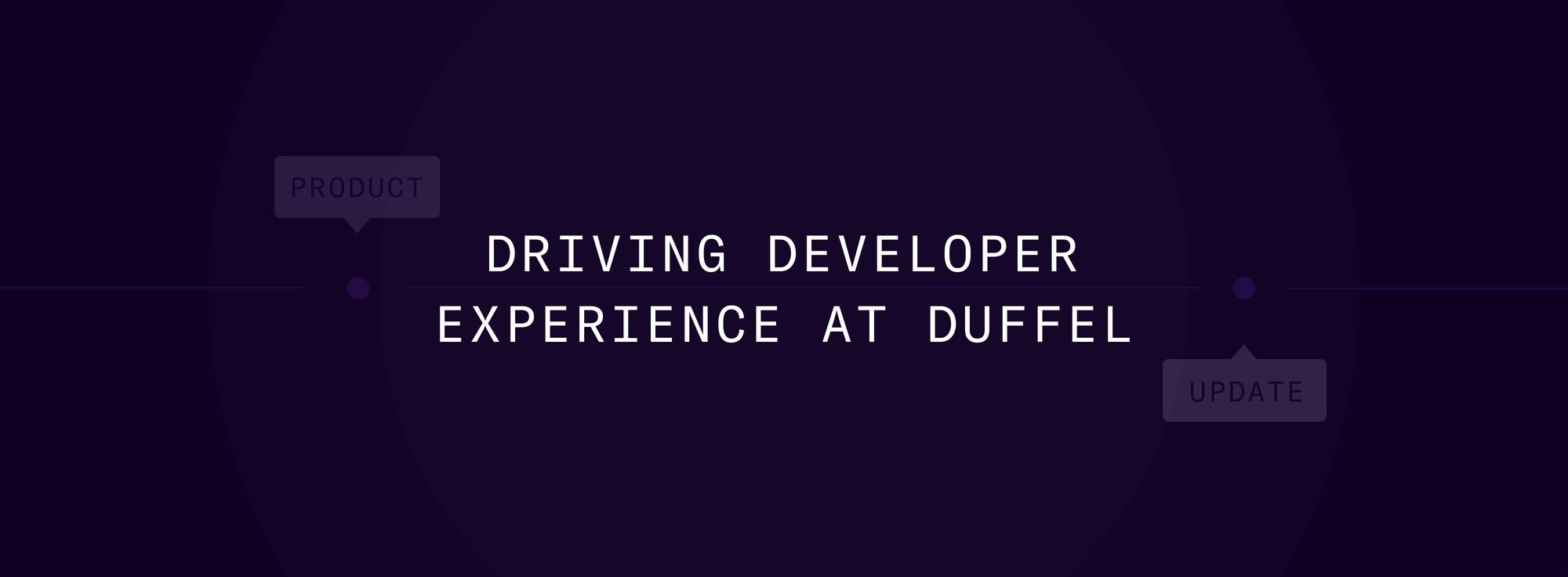 Driving developer experience at Duffel